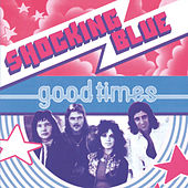 Good Times de Shocking Blue