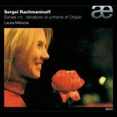 Rachmaninov: Piano Sonata N°2 - Variations On A Theme Of Chopin by Laura Mikkola