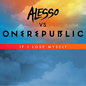 If I Lose Myself by OneRepublic