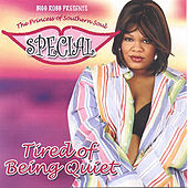 Tired Of Being Quiet by Special