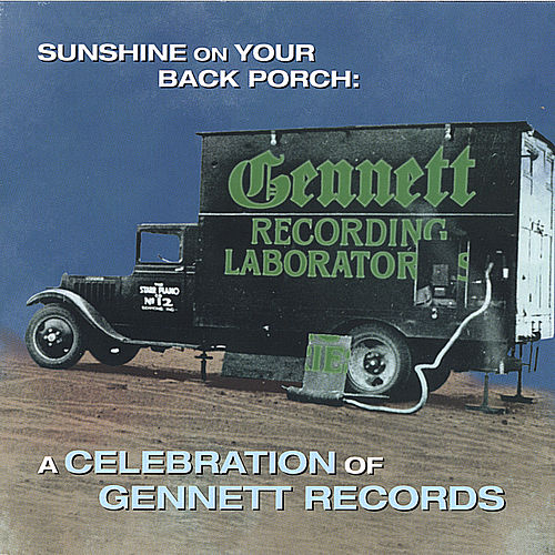 Sunshine On Your Back Porch: A Celebration Of Gennett Records by Various Artists