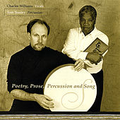 Poetry, Prose, Percussion And Song de Charles Williams