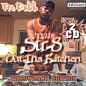 Straight Out Tha Kitchen Throwback Edition de Various Artists