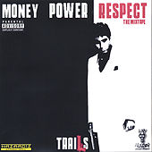 MONEY POWER RESPECT: The Mixtape fra Trails