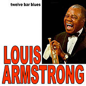 Twelve-Bar Blues by Louis Armstrong