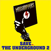 Save The Underground 2 by Various Artists