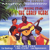 The Early Years by The Mighty Sparrow