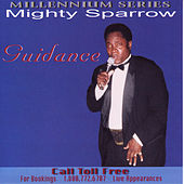 Guidance by The Mighty Sparrow