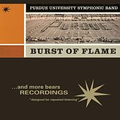 Burst Of Flame by Al Wright Purdue University Symphony Band