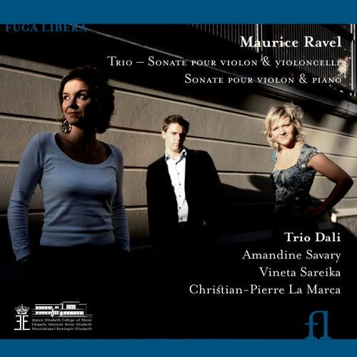 Ravel: Piano Trio in A minor / Sonata for Violin and Cello / Violin Sonata in G major by Trio Dali