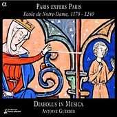 Paris expers Paris, Ecole de Notre-Dame, 1170-1240 de Diabolus in musica