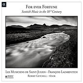 For Ever Fortune: Scottish Music in the 18th Century de Various Artists