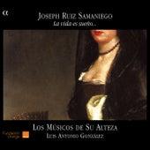 La vida es sueno … by Los Musicos de Su Alteza