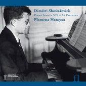 Shostakovich: Piano Sonata No. 2 / 24 Preludes by Plamena Mangova