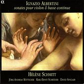Albertini: 12 Violin Sonatas by Various Artists
