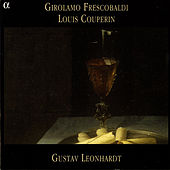 Girolamo Frescobaldi - Louis Couperin by Gustav Leonhardt
