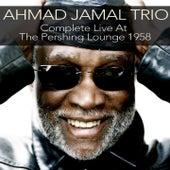 Ahmad Jamal Trio: Compete Live At the Pershing Lounge 1958 de Ahmad Jamal