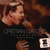 Enamorados de Cristian Castro