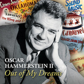 Oscar Hammerstein II Out Of My Dreams by Various Artists