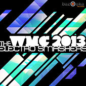 WMC 2013 - The Electro Smashers von Various Artists