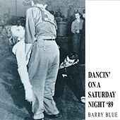 Dancin' On A Saturday Night '89 by Barry Blue