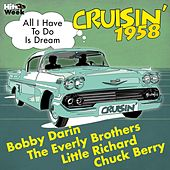 All I Have to Do Is Dream (Cruisin' 1958) von Various Artists