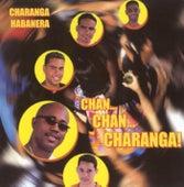 Chan Chan Charanga de Charanga Habanera