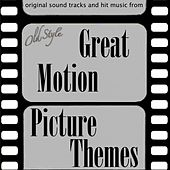 Great Motion Picture Themes (Original Soundtracks and Hit Music) von Various Artists