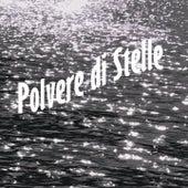 Polvere di stelle (Versioni originali) by Various Artists
