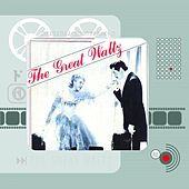 The Great Waltz (Original Motion Picture Soundtrack) by Johann Strauss, Sr.