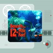 Beneath the 12-Mile Reef (Original Motion Picture Soundtrack) de Bernard Herrmann