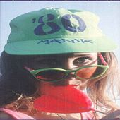 80 Mania de Various Artists