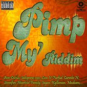 Pimp My' Riddim von Various Artists