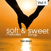 Sweet & Soft, Vol. 4 by Various Artists