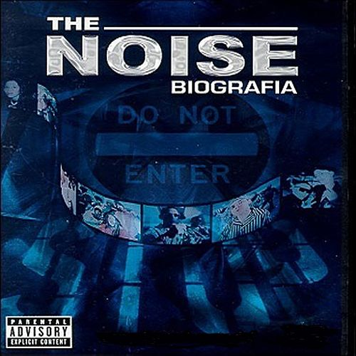 The Noise: Biografia by Various Artists
