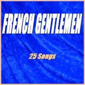 French Gentlemen de Various Artists