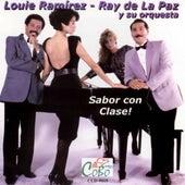 Sabor Con Clase by Louie Ramirez - Ray de La Paz