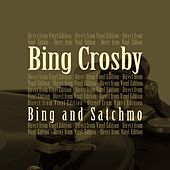 Bing and Satchmo (Direct from Vinyl Edition) by Bing Crosby