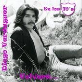 Diego Verdaguer En Los 70's by Diego Verdaguer