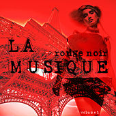 La Musique Rouge Et Noir Vol.1 de Various Artists