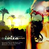 Ibiza - Tech House Tonight # 01 von Various Artists