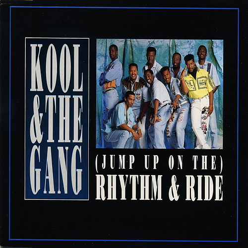 Jump Up On The Rhythm & Ride by Kool & the Gang
