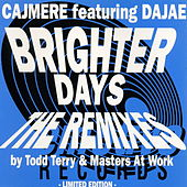 Brighter Days von Cajmere