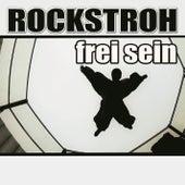 Frei sein by Rockstroh