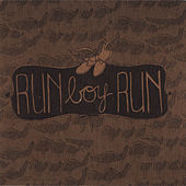 Run Boy Run by Run Boy Run