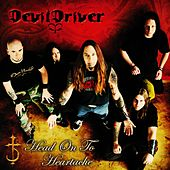Head On To Heartache de DevilDriver