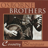 Country Bluegrass by The Osborne Brothers