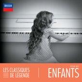 Les classiques de légende : Pour les enfants von Various Artists
