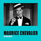 Maurice Chevalier At His Best de Maurice Chevalier