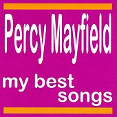 My Best Songs by Percy Mayfield